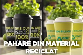 Pahare din material reciclat
